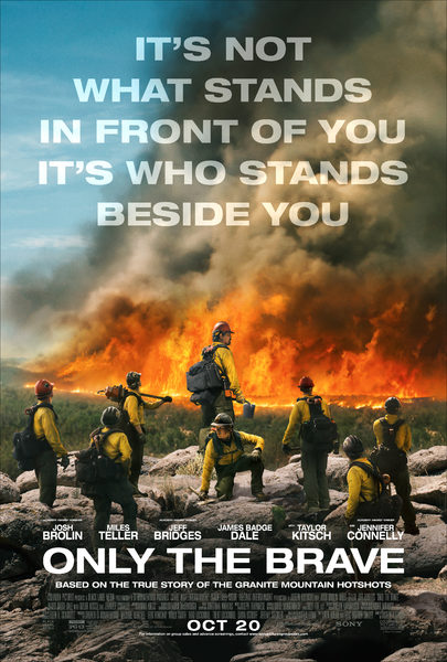 Film Review: 'Only The Brave' makes you feel like you can accomplish anything